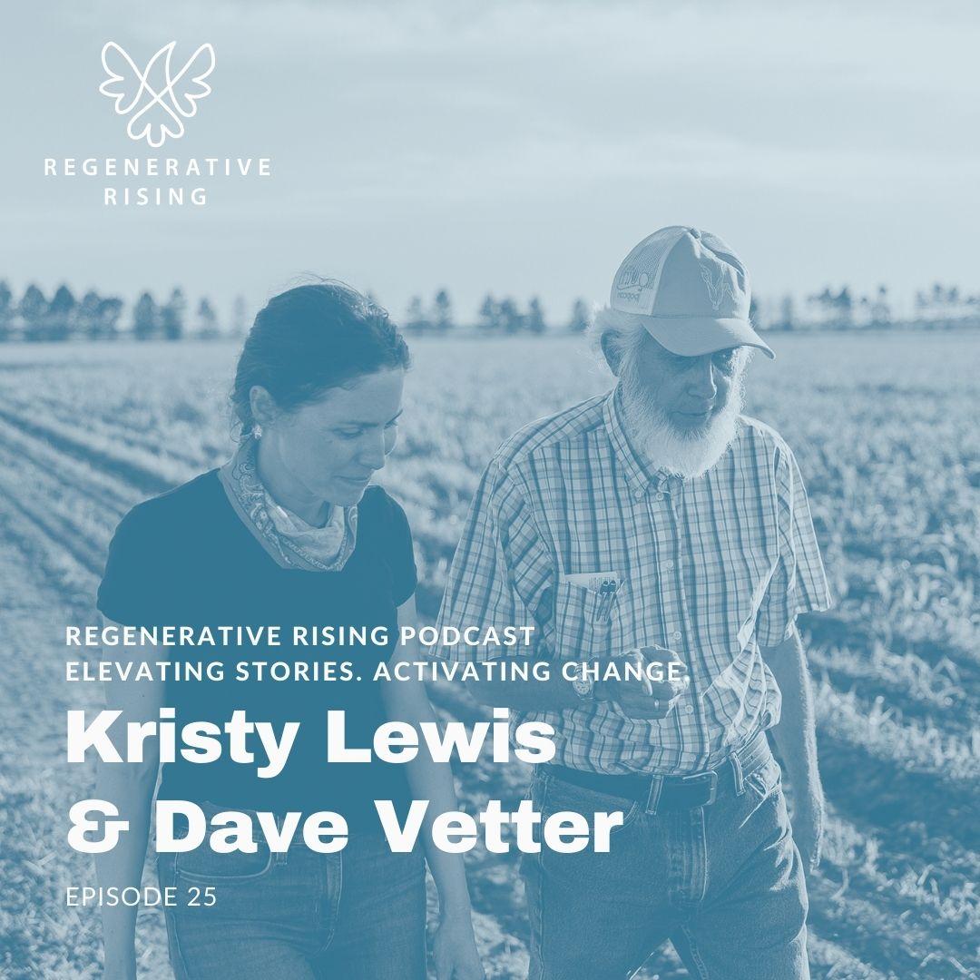 Episode #25 Kristy Lewis & Dave Vetter