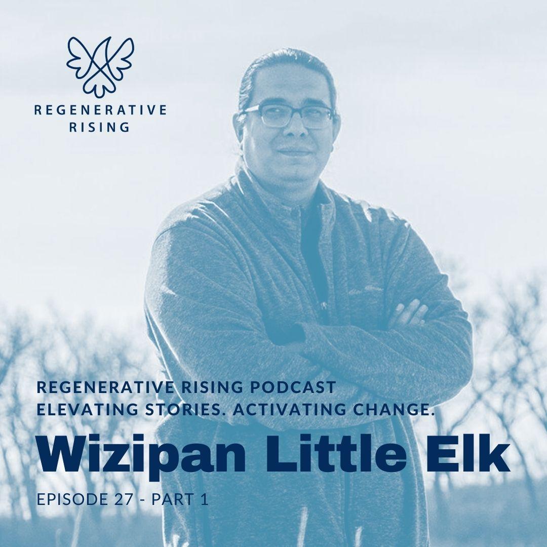 Episode #27 – Wizipan Little Elk